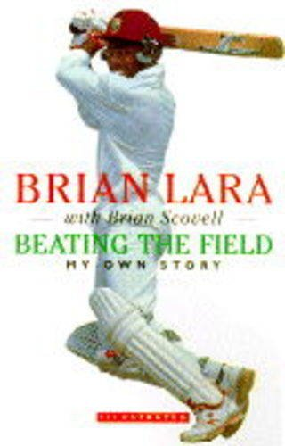 Beating the Field By Brian Lara