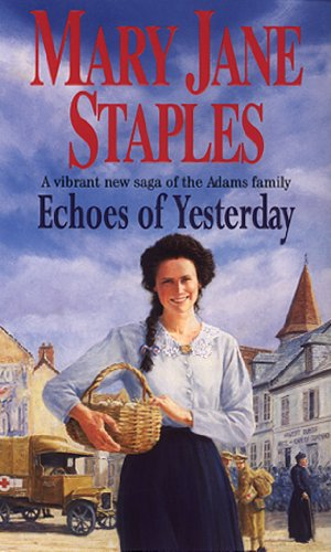 Echoes Of Yesterday By Mary Jane Staples