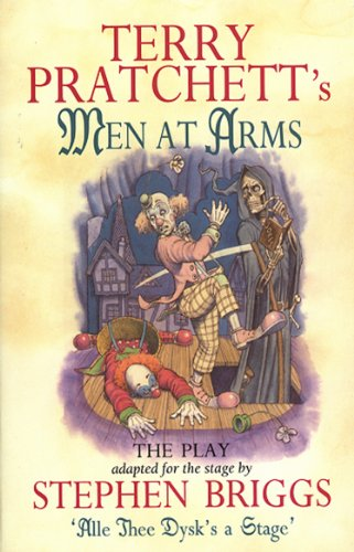 Men At Arms - Playtext By Stephen Briggs