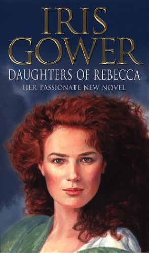 Daughters Of Rebecca By Iris Gower
