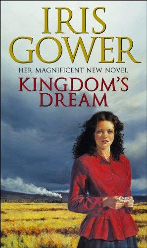 Kingdom's Dream By Iris Gower