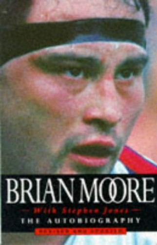 Brian Moore Autobiography By Brian Moore