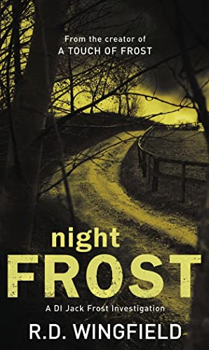 Night Frost: (DI Jack Frost Book 3) By R. D. Wingfield