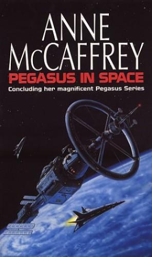 Pegasus In Space By Anne McCaffrey