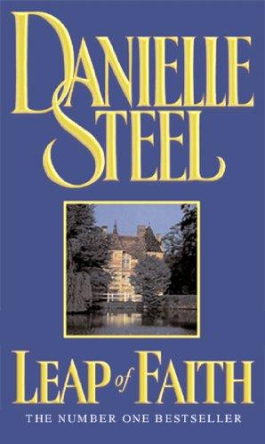 Leap Of Faith By Danielle Steel
