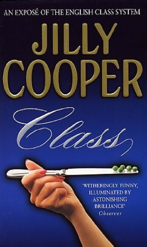 Class By Jilly Cooper