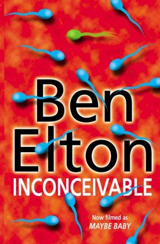 Inconceivable By Ben Elton