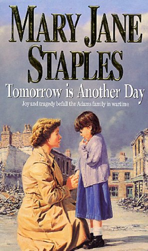 Tomorrow Is Another Day By Mary Jane Staples