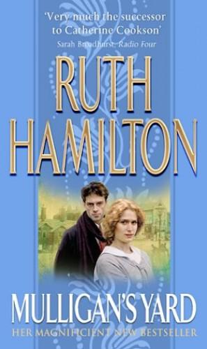 Mulligan's Yard By Ruth Hamilton