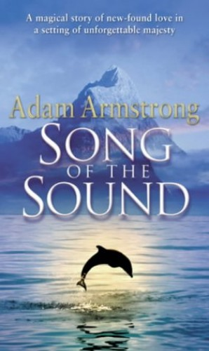Song of the Sound By Adam Armstrong