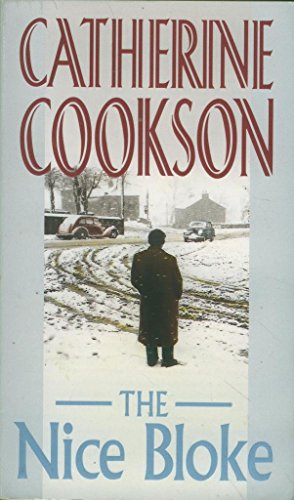 The Nice Bloke By Catherine Cookson