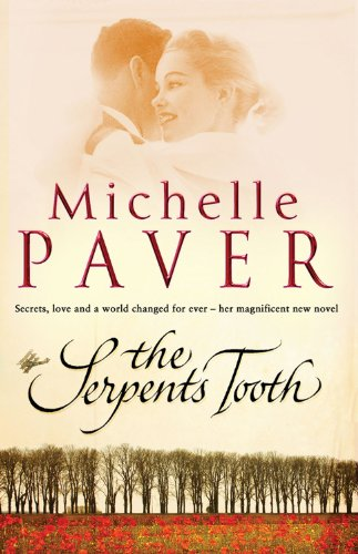 The Serpent's Tooth (Daughters of Eden Trilogy) By Michelle Paver