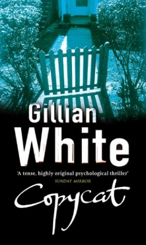 COPYCAT By Gillian White