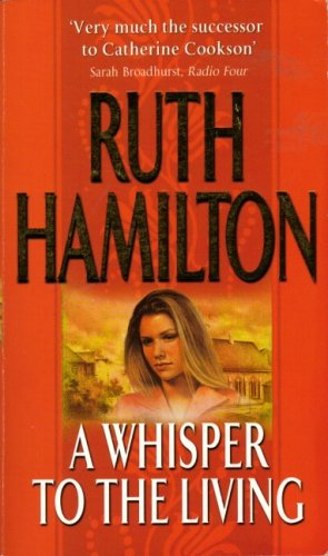 Whisper to the Living By Ruth Hamilton