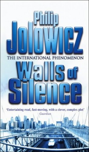 Walls Of Silence By Philip Jolowicz