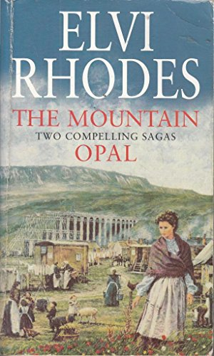 The Mountain and Opal By Elvi Rhodes