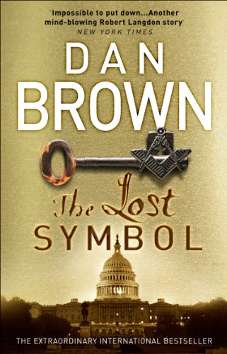 The Lost Symbol: (Robert Langdon Book 3) by Dan Brown