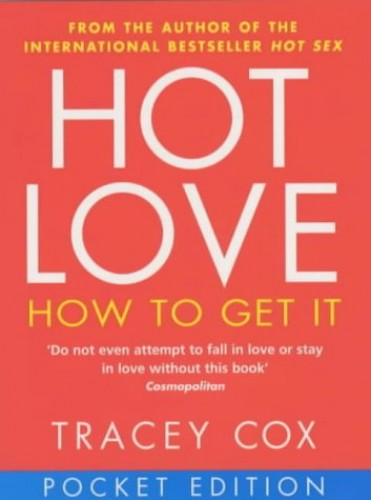 Hot Love (Pocket Edition) By Tracey Cox