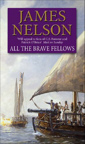 All The Brave Fellows By James Nelson
