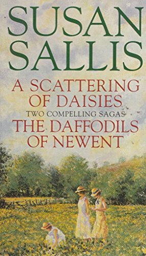 A Scattering of Daisies & The Daffodils of Newent By Susan Sallis
