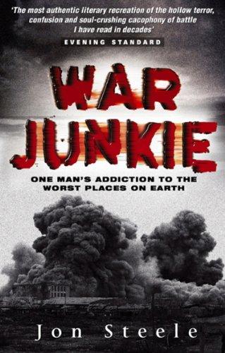 War Junkie By Jon Steele