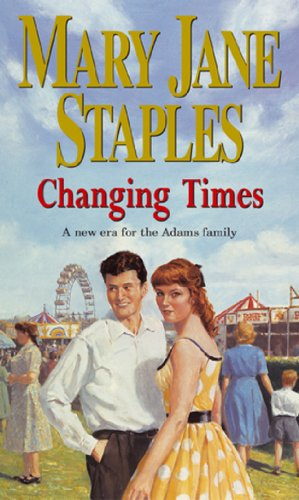 Changing Times by Mary Jane Staples