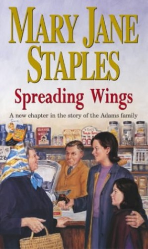 Spreading Wings by Mary Jane Staples
