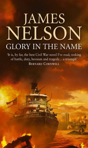 Glory In The Name By James Nelson