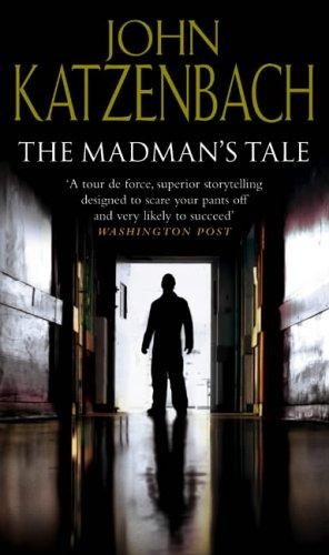 Madman's Tale By John Katzenbach