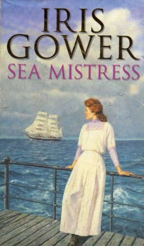 Sea Mistress By Iris Gower