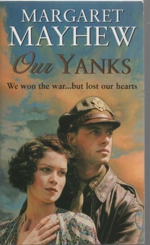 Our Yanks By Margaret Mayhew