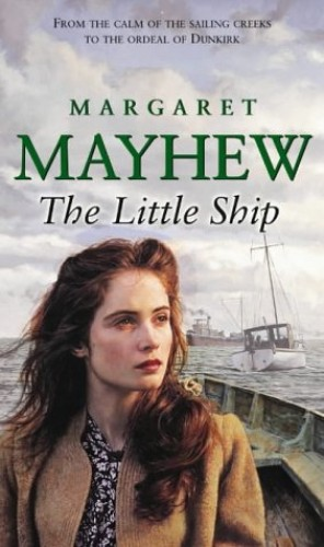 The Little Ship By Margaret Mayhew