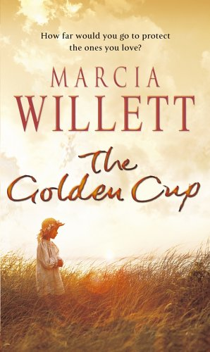 The Golden Cup: A Cornwall Family Saga by Marcia Willett