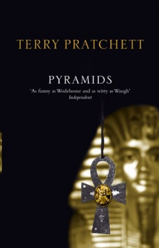 Pyramids: (Discworld Novel 7) by Terry Pratchett