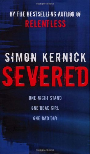 Severed By Simon Kernick