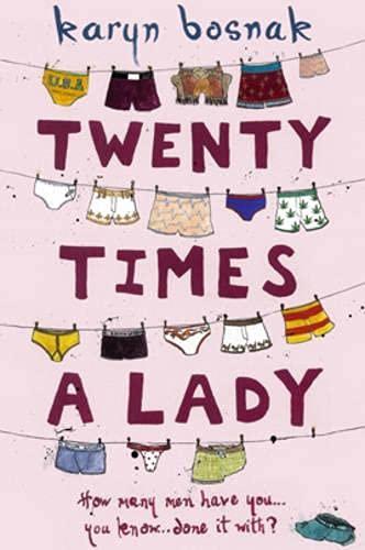 Twenty Times A Lady By Karyn Bosnak