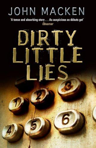 Dirty Little Lies by John Macken