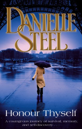 Honour Thyself By Danielle Steel
