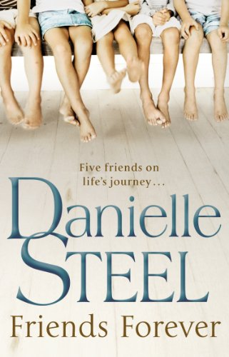 Friends Forever by Danielle Steel