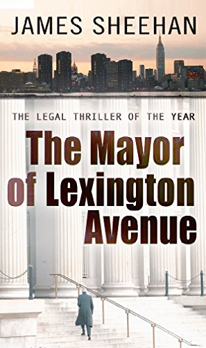 The Mayor of Lexington Avenue By Professor James Sheehan