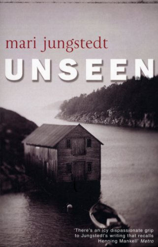 Unseen By Mari Jungstedt