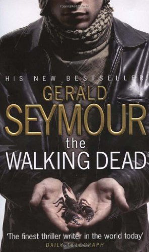 The Walking Dead By Gerald Seymour