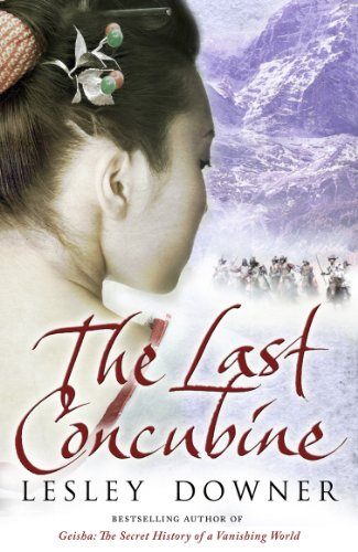 The Last Concubine: The Shogun Quartet, Book 2 By Lesley Downer