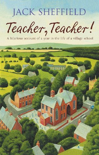 Teacher, Teacher! By Jack Sheffield