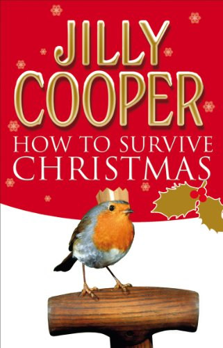 How to Survive Christmas By Jilly Cooper
