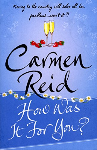 How Was It For You? By Carmen Reid