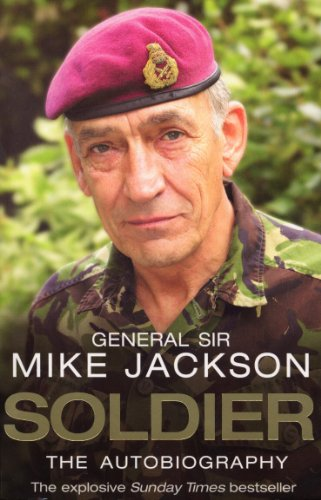 Soldier: The Autobiography By Mike Jackson