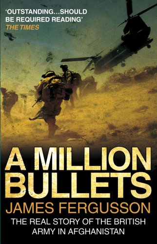 A Million Bullets By James Fergusson
