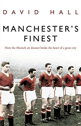 Manchester's Finest By David Hall