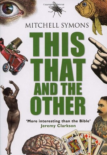 This, That and the Other By Mitchell Symons